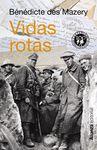 VIDAS ROTAS