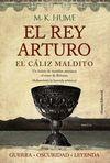 REY ARTURO 03 EL CÁLIZ MALDITO EL
