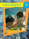 VACANCES 3 PRIMARIA AMB JOC DE REGAL