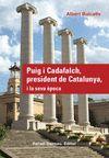 PUIG I CADAFALCH PRESIDENT DE CATALUNYA I LA SEVA EPOCA