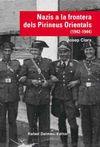 NAZIS A LA FRONTERA DELS PIRINEUS ORIENTALS (1942-1944)