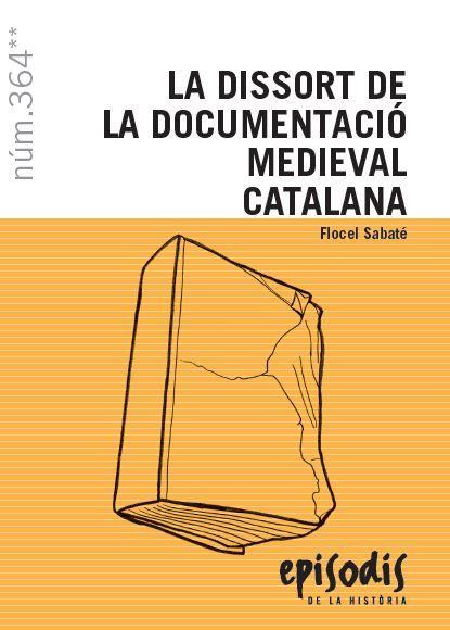 DISSORT DE LA DOCUMENTACIÓ MEDIEVAL CATALANA