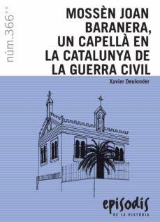 MOSSEN JOAN BARANERA UN CAPELLA EN LA CATALUNYA DE LA GUERRA CIVIL