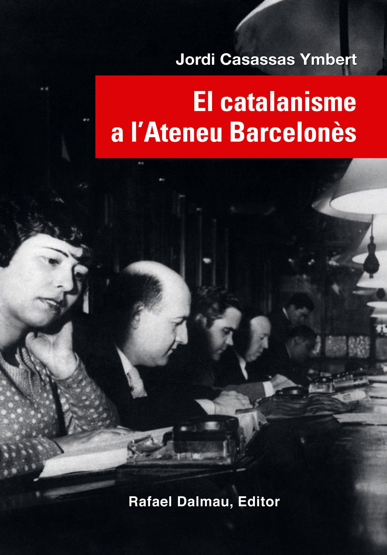CATALANISME A L'ATENEU BARCELONÈS