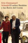 SEÑOR IBRAHIM Y LAS FLORES DEL CORAN EL