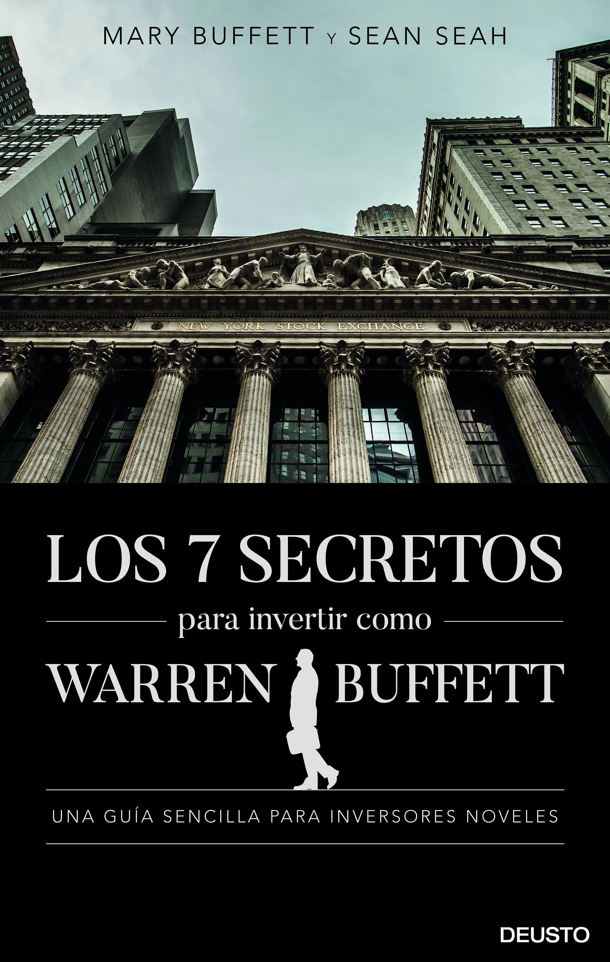 SIETE SECRETOS PARA INVERTIR COMO WARREN BUFFETT LOS
