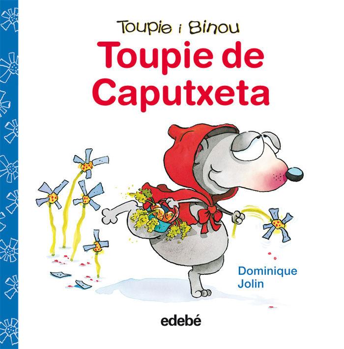 TOUPIE DE CAPUTXETA