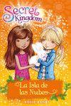 SECRET KINGDOM 3 LA ISLA DE LAS NUBES
