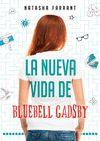 NUEVA VIDA DE BLUEBELL GADSBY LA