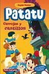 PATATU 4 CERROJOS Y CASTILLOS