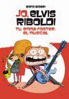 JO ELVIS RIBOLDI TU EMMA FOSTER EL MUSICAL 3º