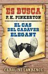 CAS DEL CADAVER ELEGANT EL