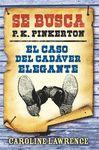 CASO DEL CADÁVER ELEGANTE EL