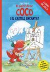 PETIT DRAC COCO I EL CASTELL ENCANTAT