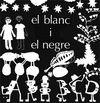 BLANC I EL NEGRE EL