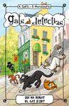 GATS DETECTIUS 3 QUI HA ROBAT EL GAT D OR