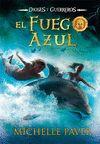 FUEGO AZUL EL DIOSES Y GUERREROS 1