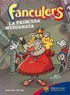 FANCULERS 2 LA PRINCESA MENJANATA