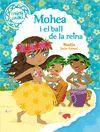 MINIMIKI 3 MOHEA I EL BALL DE LA REINA