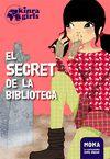 KINRA GIRLS 4 EL SECRET DE LA BILBLIOTECA