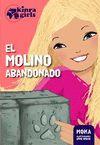 KINRA GIRLS 3 EL MOLINO ABANDONADO