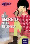 KINRA GIRLS 4 EL SECRETO DE LA BIBLIOTECA