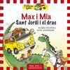 MAX I MIA I SANT JORDI I EL DRAC 3