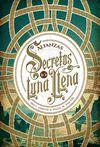 SECRETOS DE LA LUNA LLENA 1 ALIANZAS