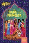 KINRA GIRLS EL TIGRE I LA PRINCESA TAPA DURA
