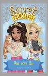 SECRET PRINCESSES 7 UNA NOVA LLAR