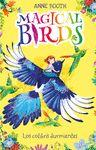 MAGICAL BIRDS 1 LOS COLIBRIS DURMIENTES