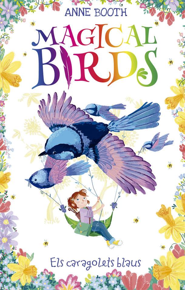 MAGIUCAL BIRDS 3 ELS CARAGOLETS BLAUS