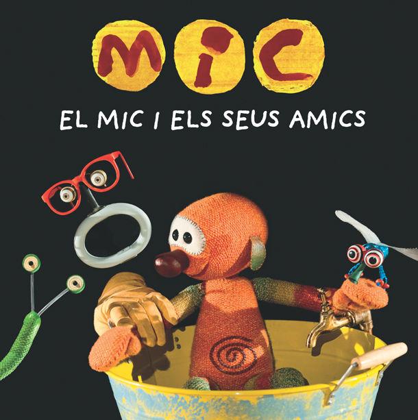 MIC I ELS SEUS AMICS EL