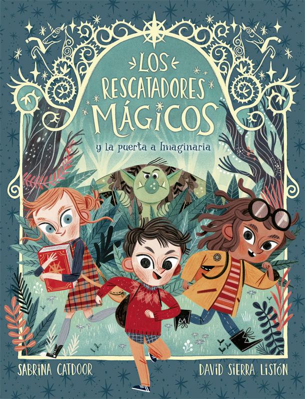 RESCATADORES MAGICOS 1 Y LA PUERTA A IMAGINARIA