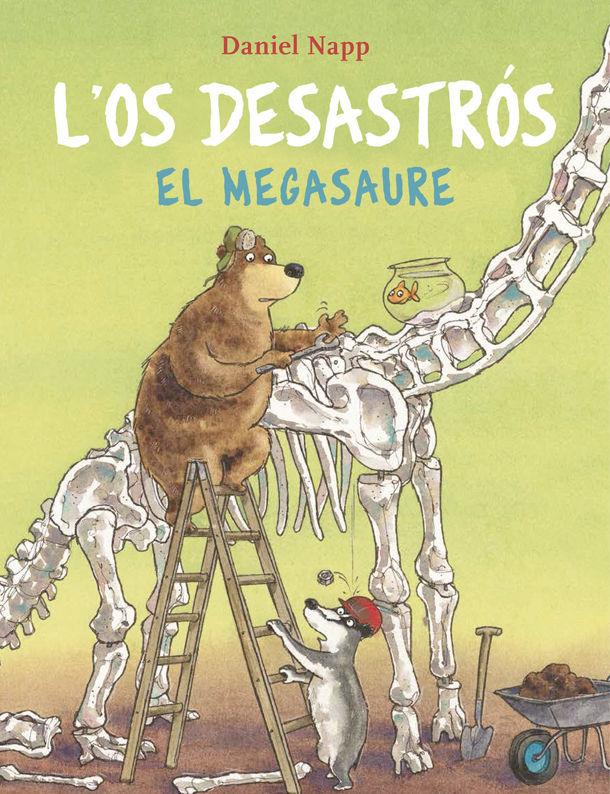 OS DESASTROS I EL MEGASAURE L