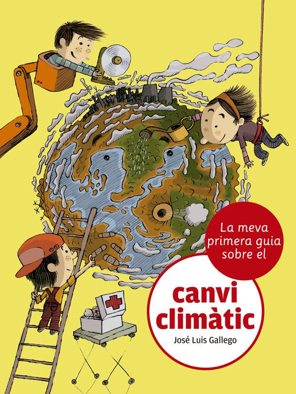 MEVA PRIMERA GUIA SOBRE EL CANVI CLIMÀTIC LA