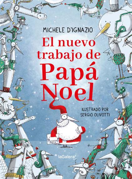 NUEVO TRABAJO DE PAPA NOEL EL