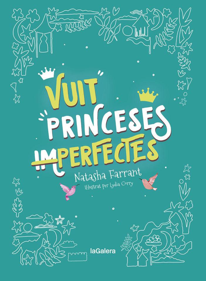 VUIT PRINCESES IMPERFECTES