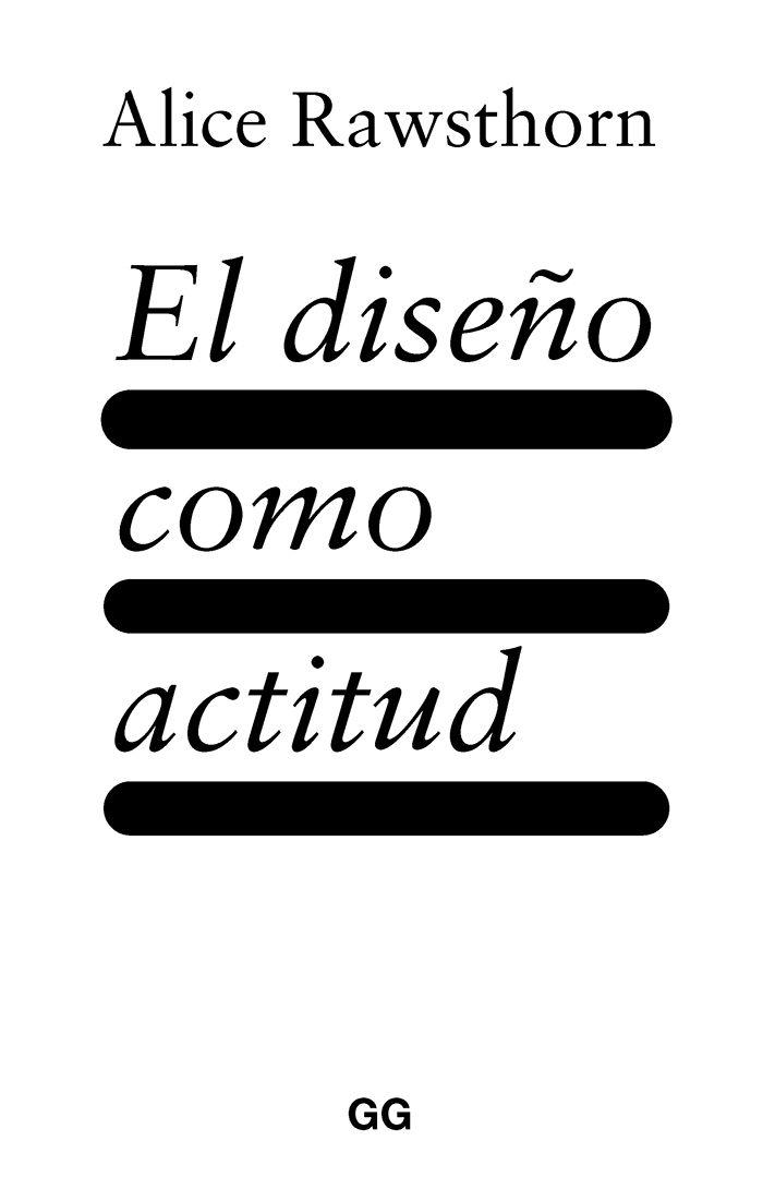 DISEÑO COMO ACTITUD EL