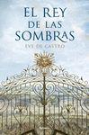 REY DE LAS SOMBRAS EL