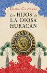 HIJOS DE LA DIOSA HURACÁN