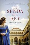 SENDA DEL REY LA
