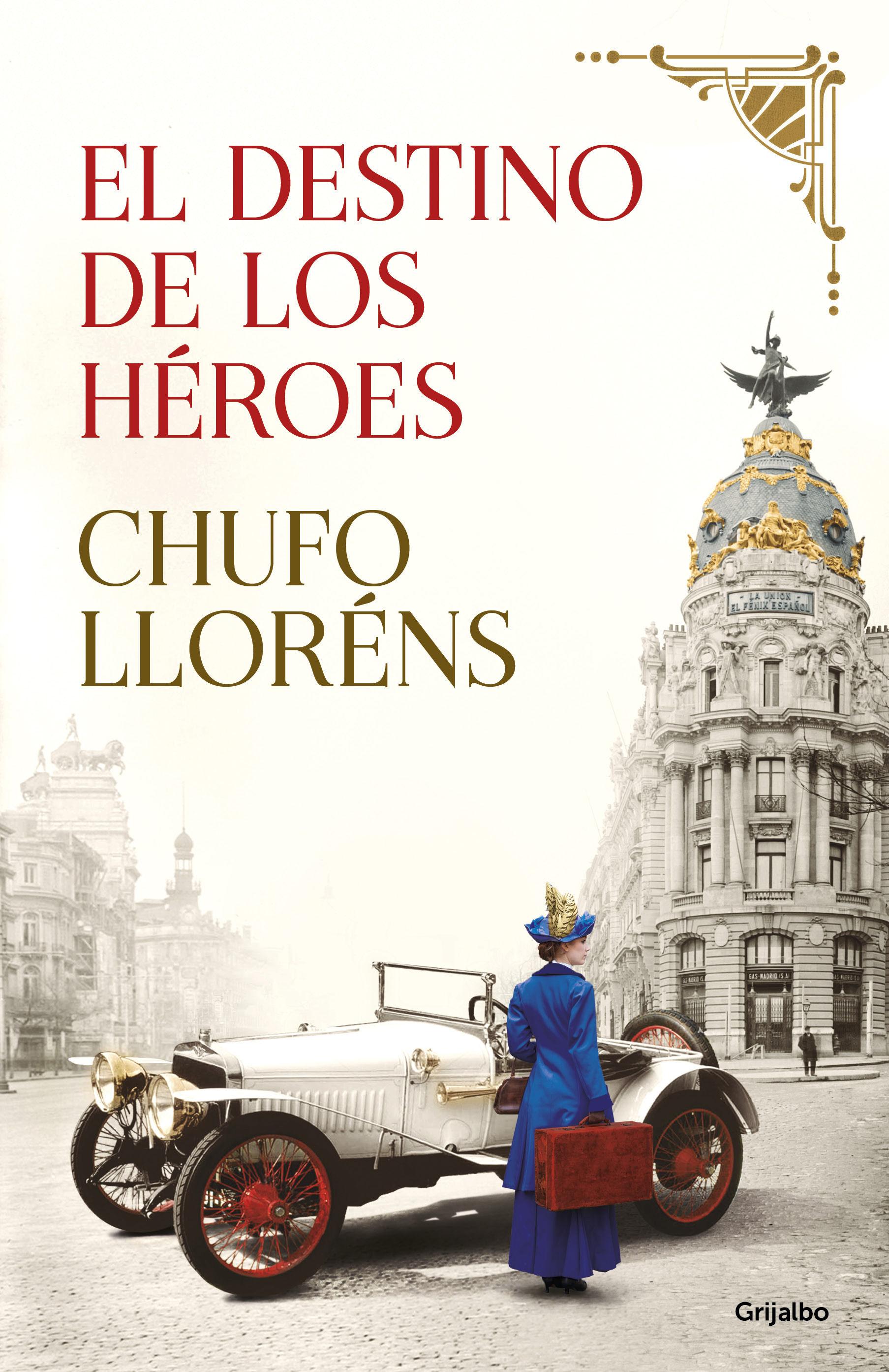 DESTINO DE LOS HEROES EL