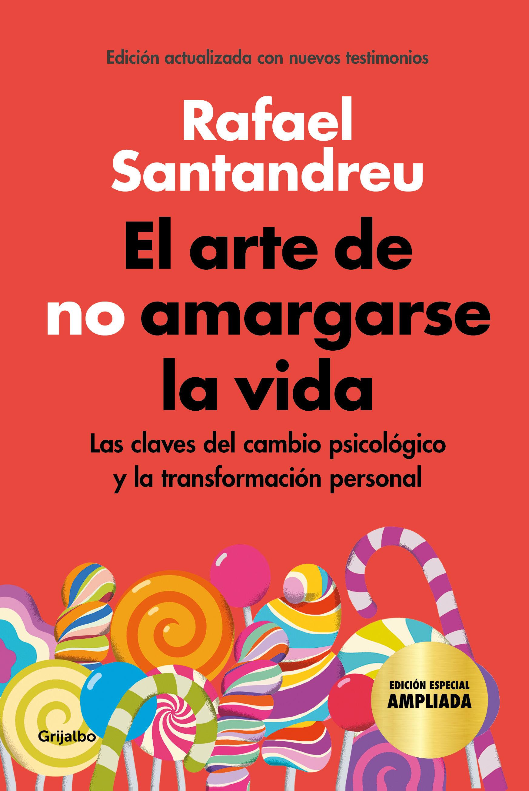 ARTE DE NO AMARGARSE LA VIDA