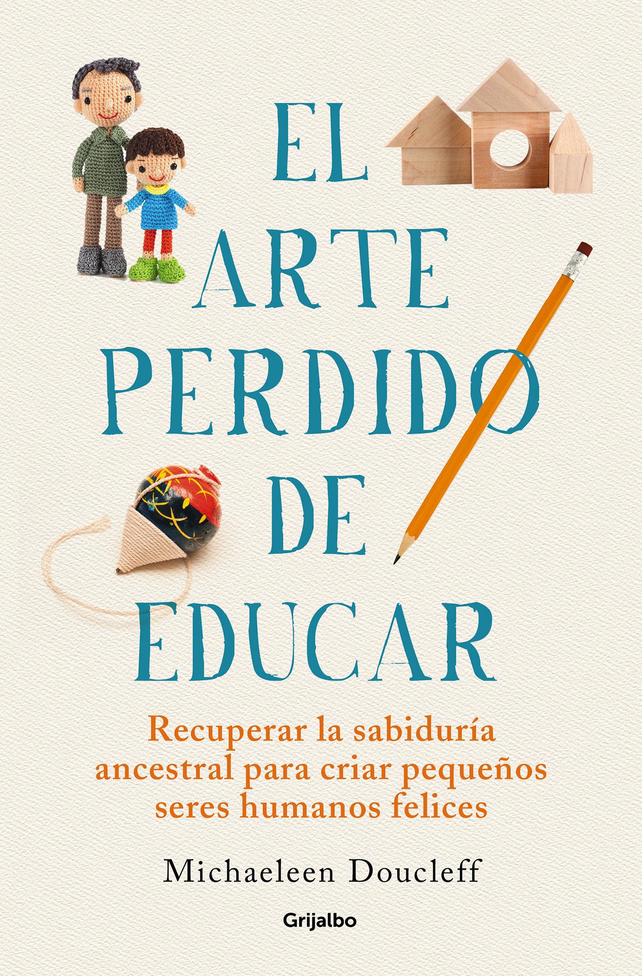 ARTE PERDIDO DE EDUCAR EL