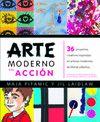 ARTE MODERNO EN ACCION
