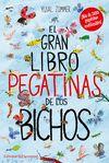GRAN LIBRO DE PEGATINAS DE LOS BICHOS