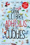 GRAN LLIBRE D'ADHESIUS DE LES CUQUES