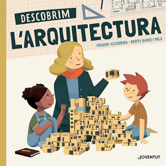 DESCOBRIM L ARQUITECTURA