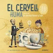 CERVELL HUMA EXPLICAT PEL DR SANTIAGO RAMON Y CAJAL